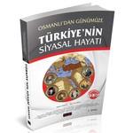 Osmanlı'dan Günümüze Türkiye'nin Siyasal Hayatı