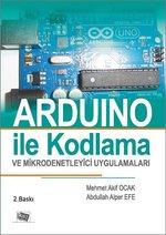 Arduino ile Kodlama ve Mikrodenetleyici Uygulamaları