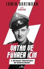 Vatan ve Führer için-1. SS Panzer Tümeni'nden Bir Askerin Anıları