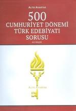 500 Cumhuriyet Dönemi Türk Edebiyat