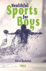 Healthful Sports For Boys