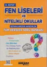 8.Sınıf Fen Liseleri ve Nitelikli Okullar Sınavlarına Hazırlık Tüm Dersler Soru Bankası