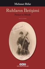 Ruhların İletişimi-Proust ve Müzik