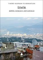 İzmir-Tarihi Kentler ve Ermeniler