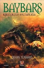 Baybars-Kölelikten Sultanlığa