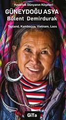 Güneydoğu Asya-Yuvarlak Dünyanın Köşeleri Serisi