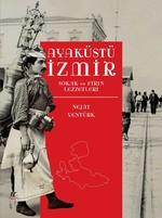 Ayaküstü İzmir-Sokak ve Fırın Lezzetleri
