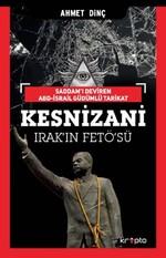 Kesnizani Irak'ın Fetö'sü