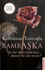 Bambaşka-Başka Bir Arada