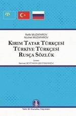 Kırım Tatar Türkçesi Türkiye Türkçesi Rusça Sözlük