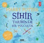 Harry Potter-Sihir Tarihinde Bir Yolculuk