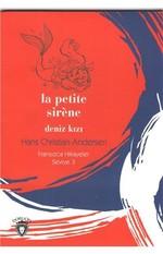 La Petite Sirene Deniz Kızı-Fransızca Hikayeler Seviye 3