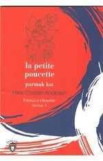 La Petite Poucette Parmak Kız-Fransızca Hikayeler Seviye 3