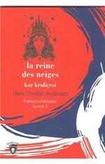 La Reine Des Neiges Kar Kraliçesi-Fransızca Hikayeler Seviye 3