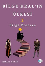 Bilge Kral'ın Ülkesi 2-Bilge Prenses