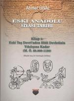 Eski Anadolu Siyasi Tarihi-Kitap 1