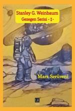 Gezegen Serisi 1-Mars Serüveni