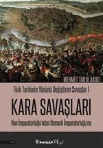 Kara Savaşları-Türk Tarihinin Yönünü Değiştiren Savaşlar 1