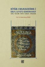 Kitab-ı Mukaddime-i Ebu'l-Leysi's-Semerkandi