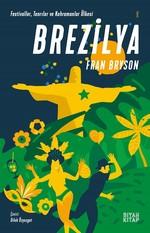 Brezilya-Festivaller Tanrılar ve Kahramanlar Ülkesi