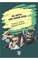 Dr Jekyll And Signor Hyde-İtalyanca Türkçe Bakışımlı Hikayeler