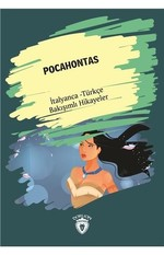 Pocahontas-İtalyanca Türkçe Bakışımlı Hikayeler