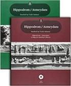 Hippodrom / Atmeydanı İstanbul'un Tarih Sahnesi - 2 Kitap Takım