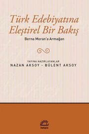 Türk Edebiyatına Eleştirel Bir Bakış