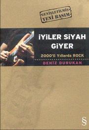 İyiler Siyah Giyer-2000'li Yıllarda Rock