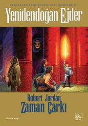 Zaman Çarkı 3.Kitap-Yeniden Doğan Ejder 1.Cilt