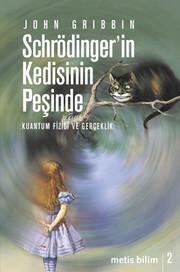 Schrödinger'in Kedisinin Peşinde