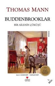 Buddenbrooklar - Bir Ailenin Çöküşü