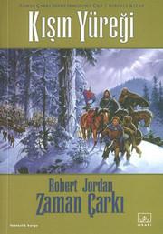 Zaman Çarkı 9.Cilt 2.Kitap - Kışın Yüreği