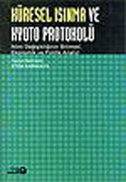 Küresel Isınma ve Kyoto Protokolü