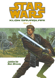 Star Wars Klon Savaşları Cilt 3 - Jabiim'de Son Direniş