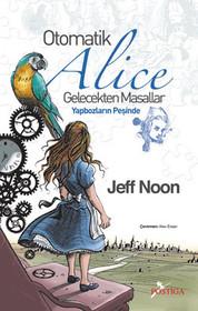 Otomatik Alice Gelecekten Masallar