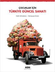 Çocuklar İçin Türkiye Güncel Sanatı