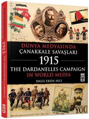 Dünya Medyasında Çanakkale Savaşları 1915