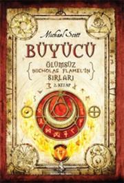 Büyücü - Ölümsüz Nicholas Flamel'in Sırları 2. Kitap