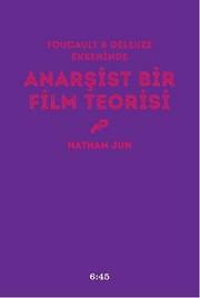 Anarşist Bir Film Teorisi