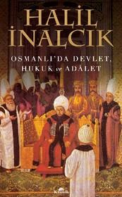 Osmanlı'da Devlet, Hukuk ve Adalet