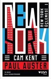 Cam Kent New York Üçlemesi 1