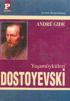 Dostoyevski-Yaşamöyküleri