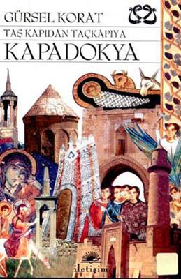 Taş Kapı'dan Taçkapı'ya Kapadokya