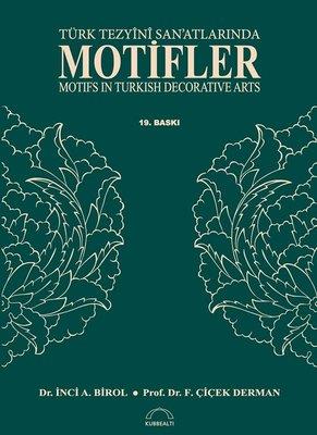 Türk Tezyini San'atlarında Motifler
