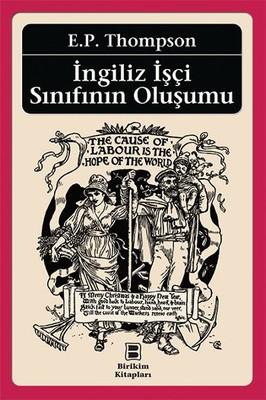 İngiliz İşçi Sınıfının Oluşumu
