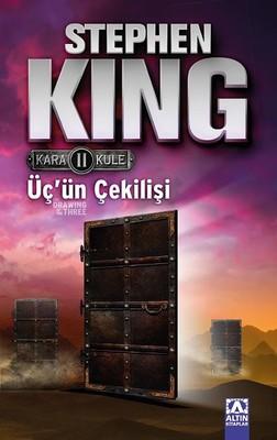 Üç'ün Çekilişi - Kara Kule Serisi 2.Kitap