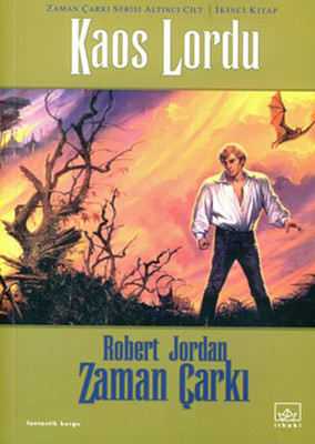 Zaman Çarkı Serisi 6.Kitap-Kaos Lordu-2.Cilt