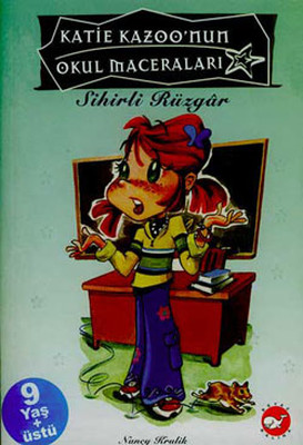 Katie Kazoo'nun Okul Maceraları 1-Sihirli Rüzgar