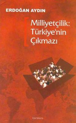 Milliyetçilik (Türkiye'nin Çıkmazı)